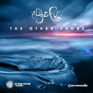 Aly & Fila to Release 3rd Studio Album 'The Other Shore' 10/3
