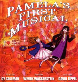 Unproduced Wasserstein-Coleman Show PAMELA'S FIRST MUSICAL to Premiere at New Jersey's Two River Theater in 2016?