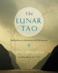 Deng Ming-Dao Releases THE LUNAR TAO