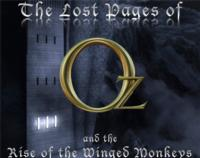 Encore! Theatre Arts Presents THE LOST PAGES OF OZ AND THE RISE OF THE WINGED MONKEYS, 9/13