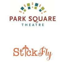 Park Square Presents STICK FLY, April 26-May 19