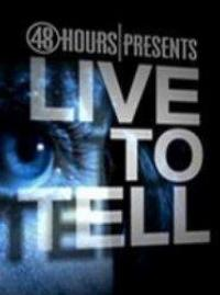 CBS's 48 HOURS: LIVE TO TELL is Saturday's #1 Program