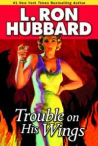 L. Ron Hubbard's TROUBLE ON HIS WINGS Wins Publishers Weekly Award