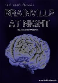 First Draft to Stage BRAINVILLE AT NIGHT at Jack Studio Theatre, Feb 14-23