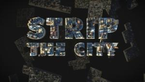 Science Channel to Premiere New Season of STRIP THE CITY Tonight