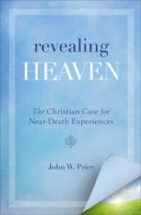HarperOne Announces the Publication of John Price's REVEALING HEAVEN