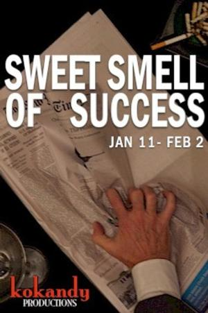 SWEET SMELL OF SUCCESS and ASSASSINS Set for Kokandy Productions' 2014 Season