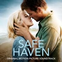 SAFE HAVEN Soundtrack Set for 2/5 Release