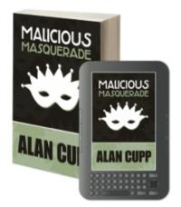 Alan Cupp Releases MALICIOUS MASQUERADE Mystery