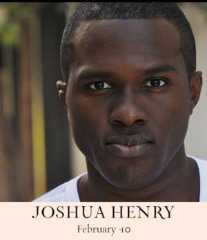 Joshua Henry to Perform THIS IS THE LOVE at 54 Below, 2/10