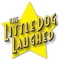 THE LITTLE DOG LAUGHED Reopens at Zephyr Theatre, 8/17