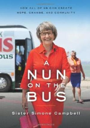 The UUA Bookstore Presents A NUN ON THE BUS by Sister Simone Campbell