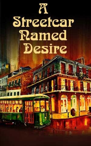 The Group Rep Presents A STREETCAR NAMED DESIRE, Now thru 9/7