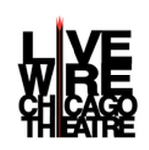 LiveWire Chicago Theatre to Present at DCASE Storefront Theater, 2/9-3/16