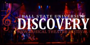 Ball State University Launches National Musical Theater Festival