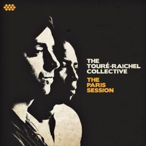 The Toure-Raichel Collective to Release New Album 'The Paris Session' 9/30