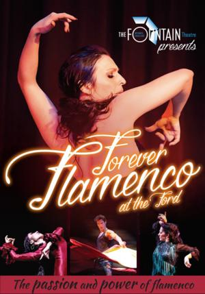 FOREVER FLAMENCO Returns to the Ford Tonight