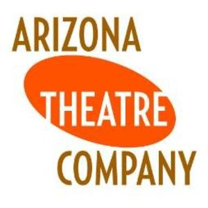 Anonymous Donor Puts Up $200K Matching Grant to Help Arizona Theatre Company Continue Financial Recovery