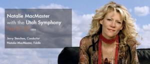 The Utah Symphony Presents Fiddler Natalie MacMaster at Abravanel Hall, 2/21-22