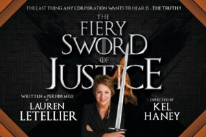 THE FIERY SWORD OF JUSTICE Begins 8/9 as Part of FringeNYC