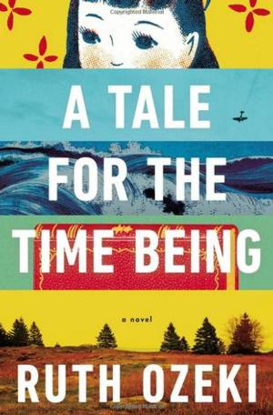 Ruth Ozeki's A TALE FOR THE TIME BEING Wins the 2013  Red Tentacle Award