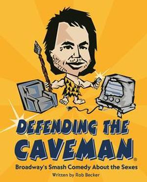 DEFENDING THE CAVEMAN to Run 5/15-25 at City Theatre