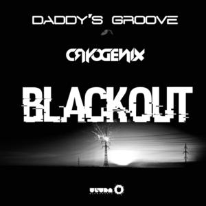 Daddy's Groove & Cryogenix's 'Blackout' Out Now