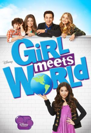 Disney Channel Greenlights Second Season of GIRL MEETS WORLD