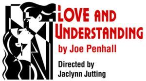 LOVE & UNDERSTANDING to Make Chicago Debut at Redtwist Theatre, 3/1