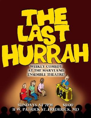 Maryland Ensemble Theatre's MET-X Presents THE LAST HURRAH, Begins 7/6