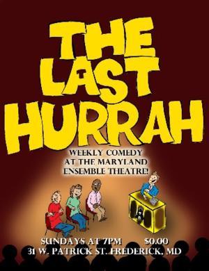 Maryland Ensemble Theatre's MET-X Presents THE LAST HURRAH, Begins 7/6