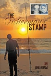 Ian Greenham Releases THE FISHERMAN'S STAMP