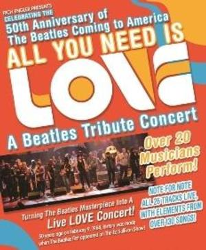 Beatles Tribute Concert ALL YOU NEED IS LOVE Set for Byham Theater Tonight
