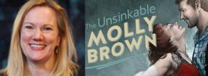 Burke Moses, Whitney Bashor, John Hickok & More Join Kathleen Marshall's UNSINKABLE MOLLY BROWN at Denver Center Theatre Company; Full Cast Announced!