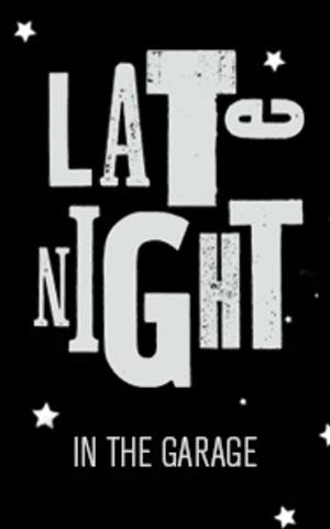 Steppenwolf Announces Line-Up for LATE NIGHT @ GARAGE REP, Beg. 3/6
