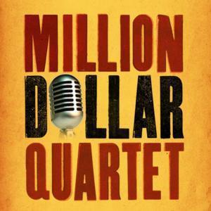 MILLION DOLLAR QUARTET National Tour to Play Andrew Jackson Hal, 5/6-11