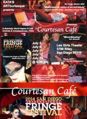San Diego Fringe Festival Presents COURTESAN CAFE