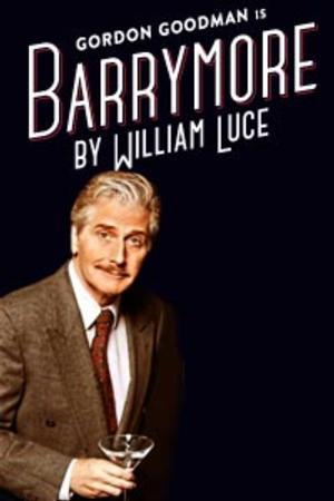 BARRYMORE Transfers to El Portal Theatre, Now thru 1/19