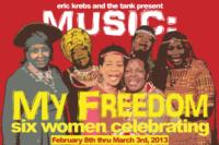 MUSIC: MY FREEDOM to Play Off-Broadway at The Tank, 2/8-3/3