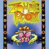 ZOMBIE PROM Off-Broadway Cast Recording Released Today on iTunes!