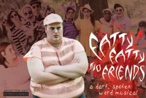 FATTY FATTY NO FRIENDS Set for FringeNYC, 8/15-23