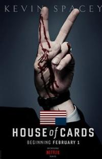 Netflix Exclusive, Original Series HOUSE OF CARDS Available Today