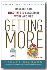 GETTING MORE: How You Can Negotiate to Succeed in Work and Life Now in Paperback