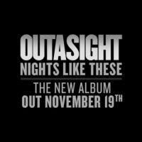 Outasight Set to Release Debut Album NIGHTS LIKE THESE 11/19