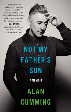 Alan Cumming Memoir 'Not My Father's Son' to Hit Shelves 10/7; Cover Art Revealed