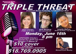 Noah Weisberg, Anne Letscher, and Lynette DuPree are TRIPLE THREATS, 6/16
