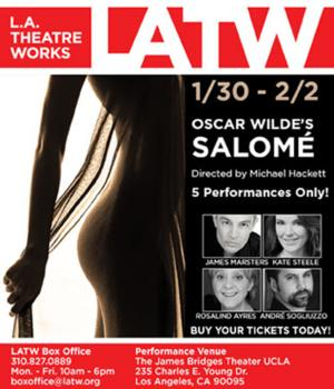 James Marsters, Kate Steele, John Vickery and More Set for LATW's SALOME, Now thru 2/2