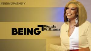 Wendy Williams & More Set for Centric's  Original Biography Docu-Series BEING, 2/15