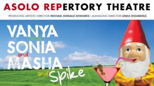 VANYA AND SONIA AND MASHA AND SPIKE Opens Tonight at Asolo Rep