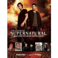 THE ESSENTIAL SUPERNATURAL, Guide to Hit Series Now Available